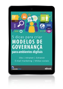 """Ebook """"5 dicas para criar modelos de governança para ambientes digitais"""""""