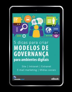 5 dicas para criar modelos de governança para ambientes digitais - Conteúdo Online
