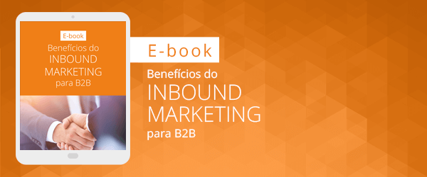 [E-book] Benefícios do inbound marketing para b2b