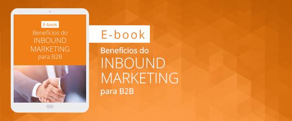 [E-book] Benefícios do inbound marketing para b2b