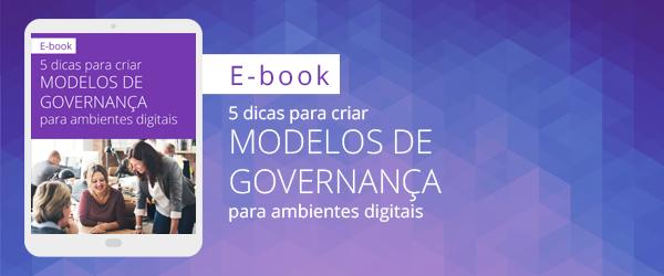 [E-book] 5 dicas para criar modelos de governança para ambientes digitais