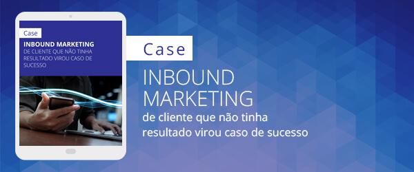 Capa do case da Conteúdo Online sobre inbound marketing de cliente que não tinha resultado e virou case de sucesso.